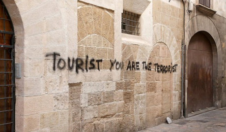 tourist you are the terrorist guiris go home antiturismo