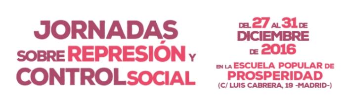 jornadas-sobre-la-represion-y-control-social-madrid-agenda