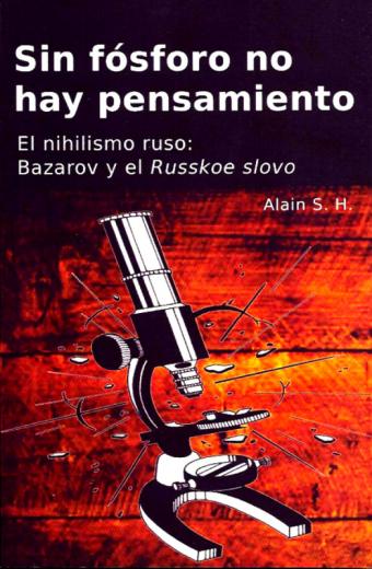 Sin fósforo no hay pensamiento - El nihilismo ruso - Bazarov y el Russkoe Slovo.png